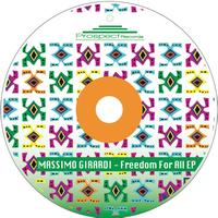 Massimo Girardi - Freedom For All Ep