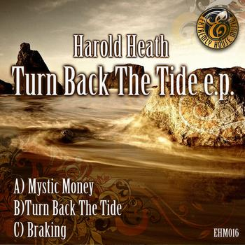 Harold Heath - Turn Back The Tide E.P.