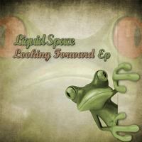 Liquid Space - Looking Forward E.P.