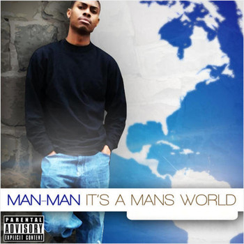 Man Man - It's a Man's World (Explicit)