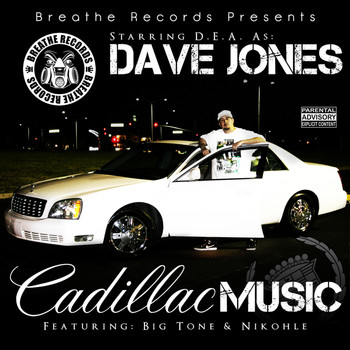 Dea - Dave Jones: Cadillac Music (Explicit)