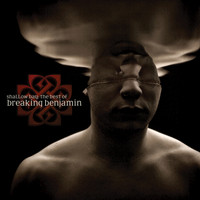 Breaking Benjamin - Shallow Bay: The Best Of Breaking Benjamin (Clean)