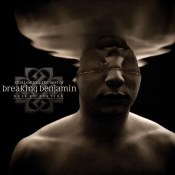 Breaking Benjamin - Shallow Bay: The Best Of Breaking Benjamin Deluxe Edition (Clean)