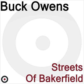 Buck Owens - Streets of Bakerfield