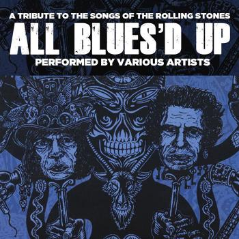 Various Artists - All Blues'd Up: Songs of the Rolling Stones
