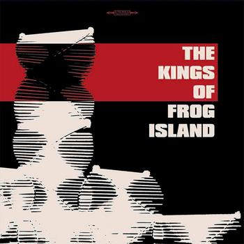 The Kings Of Frog Island - I