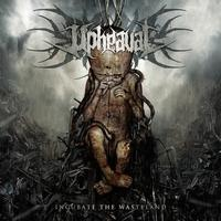 Upheaval - Incubate The Wasteland