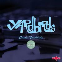 The Yardbirds - Classic Yardbirds Vol.2