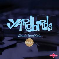 The Yardbirds - Classic Yardbirds Vol.4