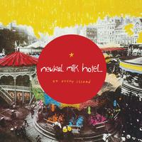 Neutral Milk Hotel - On Avery Island (2011)