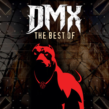 DMX - The Best of DMX (Re-Recorded Versions) (Explicit)