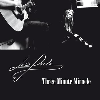 Luan Parle - Three Minute Miracle