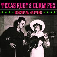 Texas Ruby & Curly Fox - Essential Masters