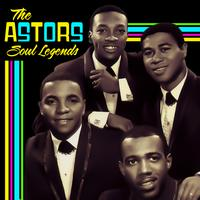 The Astors - Soul Legends