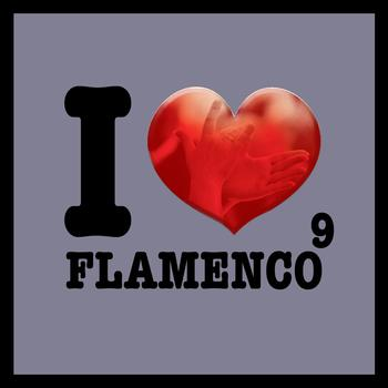 Various Artists - I Love Flamenco Vol.9