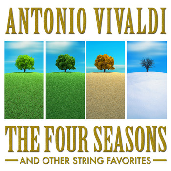 Budapest Strings - Antonio Vivaldi: The Four Seasons and Other String Favorites