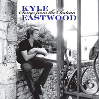Kyle Eastwood - Songs From The Chateau