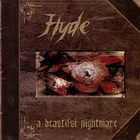 Hyde - A Beautiful Nightmare