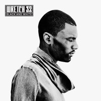 Wretch 32 - Black and White