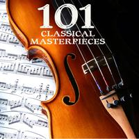 101 Classical Music Masterpieces - 101 Classical Music Masterpieces - Best Classical Music and Classical Songs