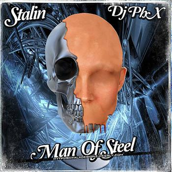 Stalin the Innercity Rebel - Man Of Steel (Explicit)