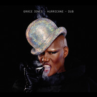 Grace Jones - Hurricane / Dub