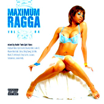 Various Artists - Maximum Ragga, Vol. 4 (Explicit)