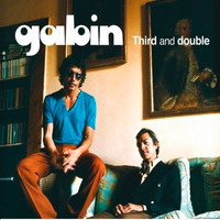 Gabin - Third and Double