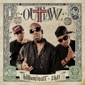 Outlawz - Killuminati 2K11