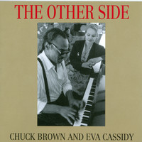 Eva Cassidy, Chuck Brown - The Other Side