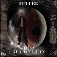FUTURE - Holy Revolution