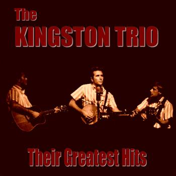 The Kingston Trio - The Kingston Trio Greatest Hits
