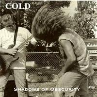 Cold - Shadows Of Obscurity