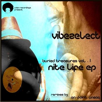 Vibezelect - Buried Treasures Vol 1: Nite Life EP