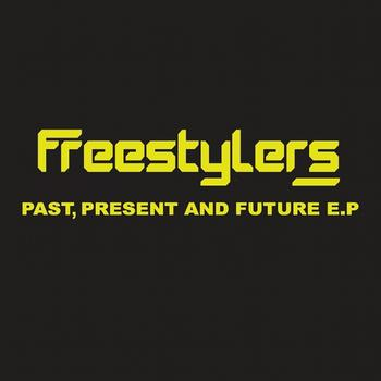Freestylers - Past, Present and Future