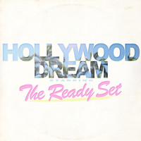 The Ready Set - Hollywood Dream