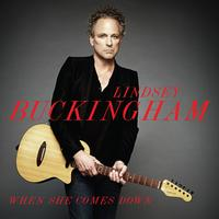 Lindsey Buckingham - When She Comes Down