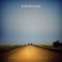 Eskimo Joe - Ghosts Of The Past (Explicit)