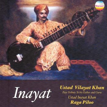 Ustad Vilayat Khan - Inayat - Tribute to His Father & Guru Ustad Inayat Khan