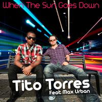 Tito Torres - When the Sun Goes Down