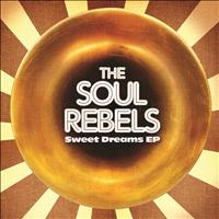 The Soul Rebels - Sweet Dreams EP