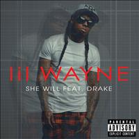 Lil Wayne / Drake - She Will (Explicit Version)