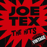 JOE TEX - The Hits