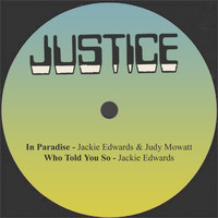Jackie Edwards - In Paradise / Who Told You So