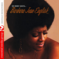 Barbara Jean English - So Many Ways (Remastered)