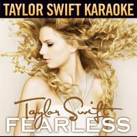 Taylor Swift - Fearless (Karaoke Version)