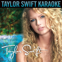 Taylor Swift - Taylor Swift (Karaoke Version)