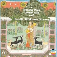 Pandit Shivkumar Sharma - A Morning Raga Gurjari Todi with Pandit Shivkumar Sharma