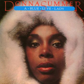 Donna Summer - A Blue Live Lady