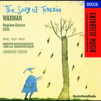 Della Jones - Waxman/Zeisl: The Song of Terezin/Requiem Ebraico
